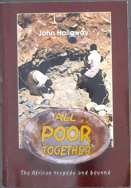 Image for All Poor Together: The African tragedy and beyond