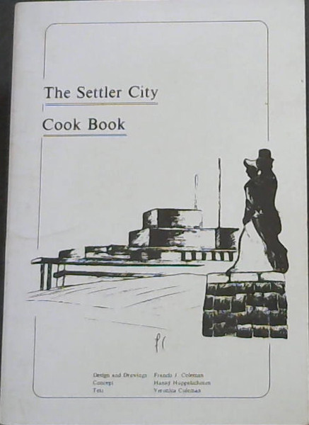 Image for The Settler City Cook Book