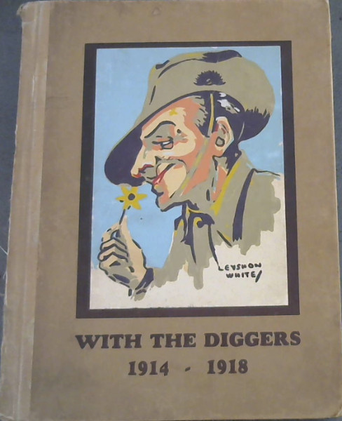Image for With the Diggers 1914-1918