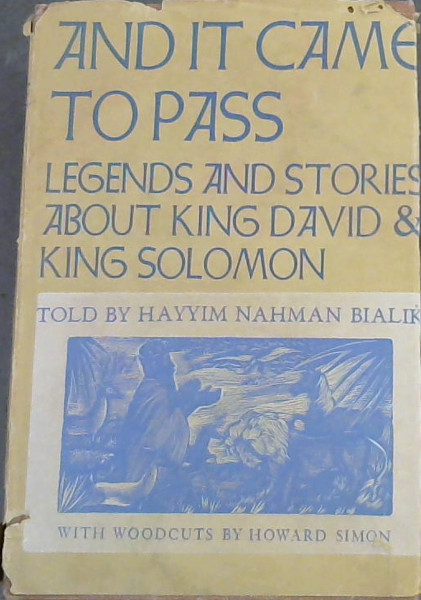 Image for And It Came To Pass: Legengs And Stories About King David & King Solomon