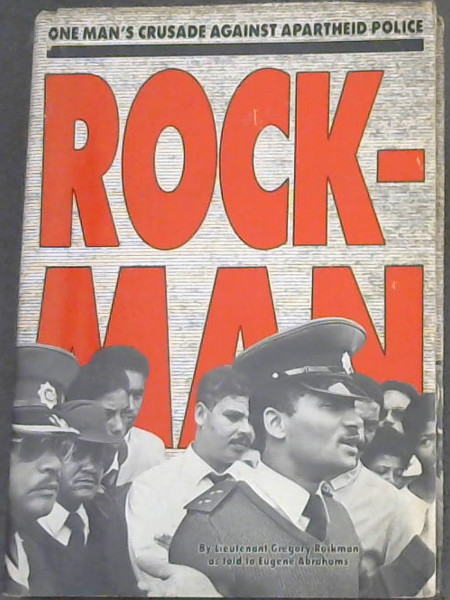 Image for Rockman: One man's crusade against apartheid police