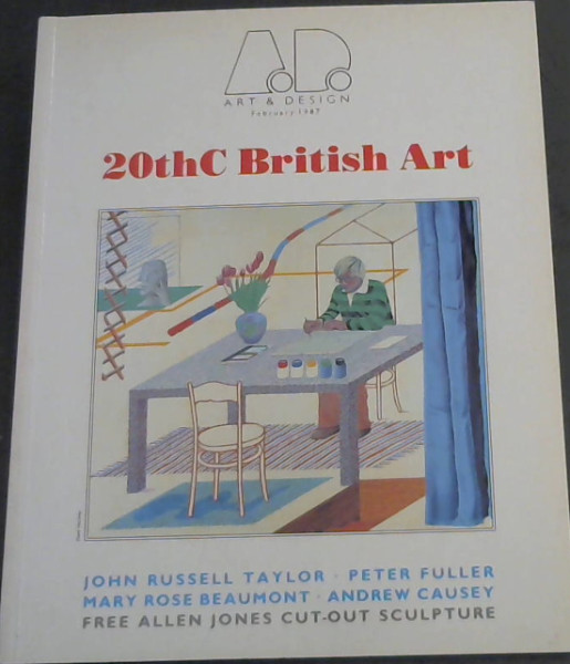 Image for 20th Century British Art (Art & Design Profile February 1987)