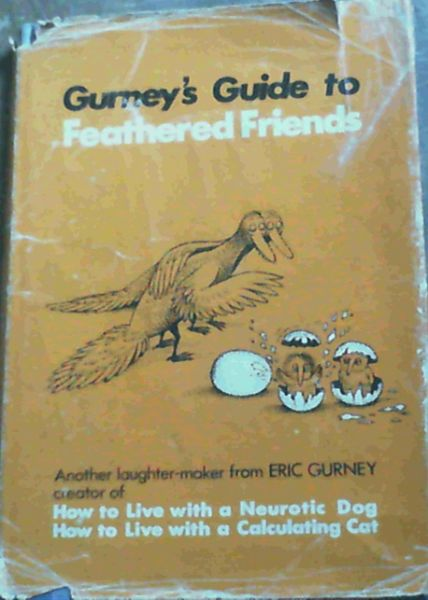 Image for Gurney's Guide to Feathered Friends