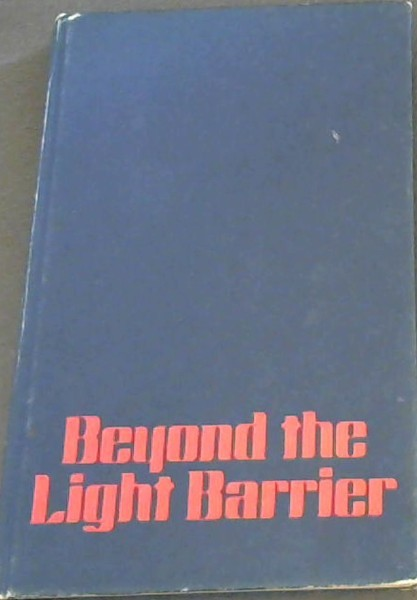 Image for Beyond the light barrier