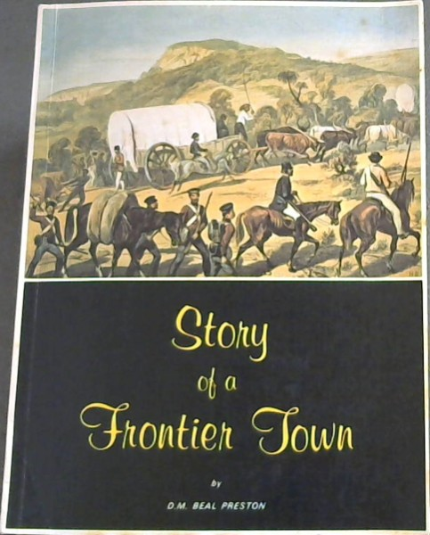 Image for The Story of a Frontier Town