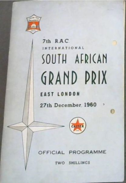 Image for 7th R.A.C. International South African Grand Prix, East London, 27th December, 1960. Official Programme