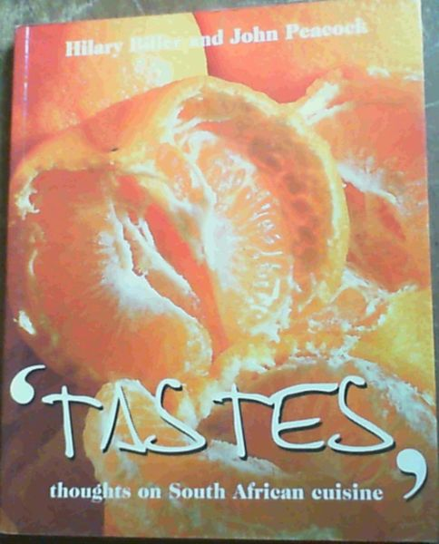 Image for Tastes Thoughts on South African Cuisine