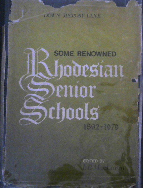 Image for Some Renowned Rhodesian Senior Schools, 1892-1979