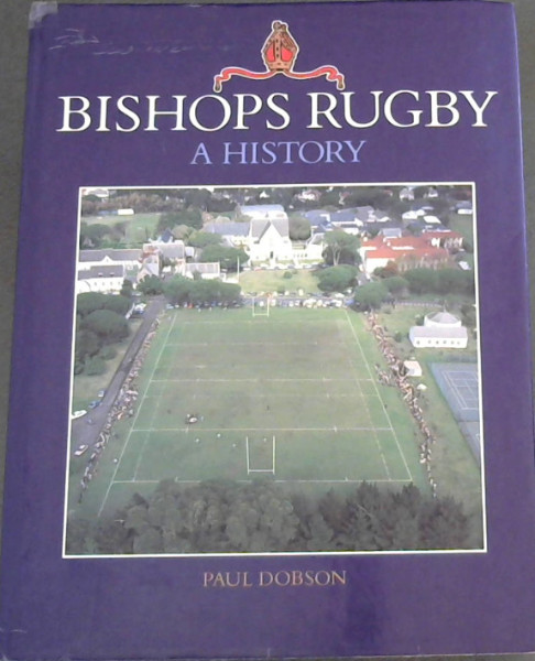 Image for Bishops Rugby : A History