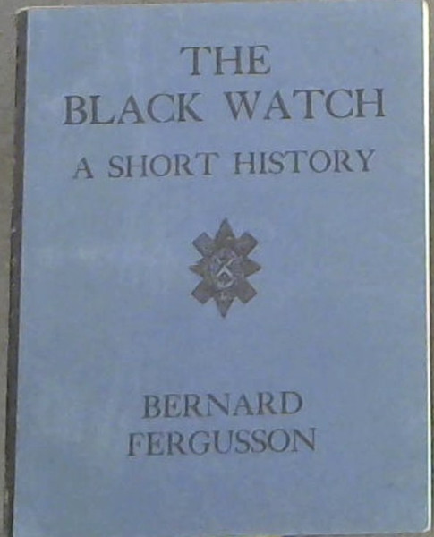 Image for The Black Watch: A short history