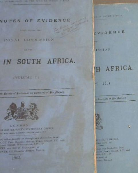Image for Royal Commission on the War in South Africa: Minutes of Evidence taken before the Royal Commission on the War in South Africa - Presented to both Houses of Parliament by Command of His Majesty - 3 volumes