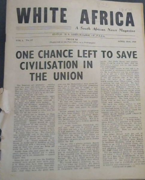 Image for White Africa: A South African News Magazine - Vol 1, No 15, April 23rd, 1948