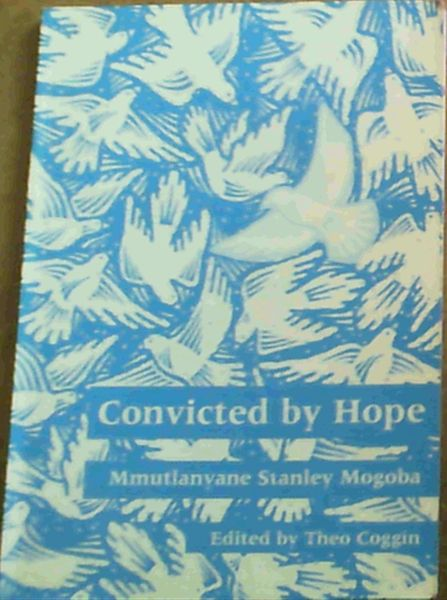 Image for Convicted by Hope