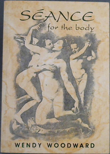 Image for Seance for the body: Poems