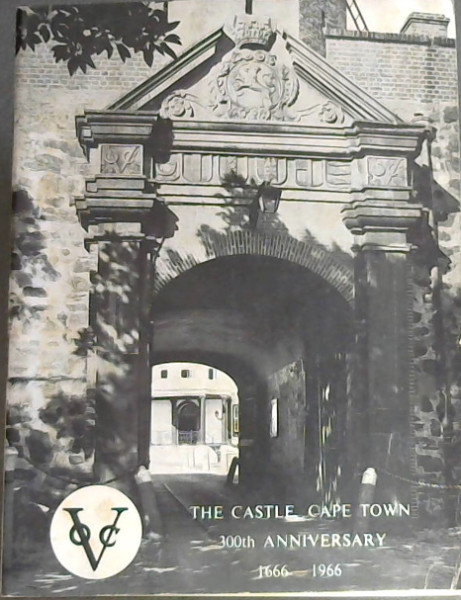 Image for The Castle, Cape Town, 300th Anniversary 1666-1966