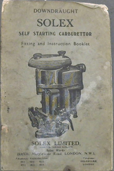 Image for Downdraught Solex Self Start Carburettor : Fitting and Instruction Booklet
