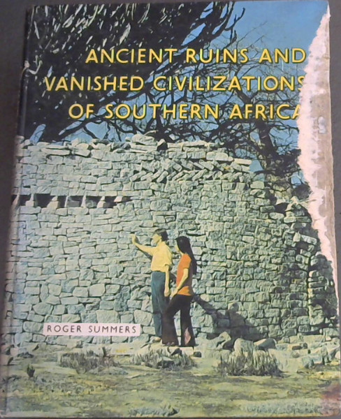 Image for Ancient Ruins and Vanished Civilizations of Southern Africa