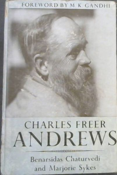 Image for Charles Freer Andrews : A Narrative