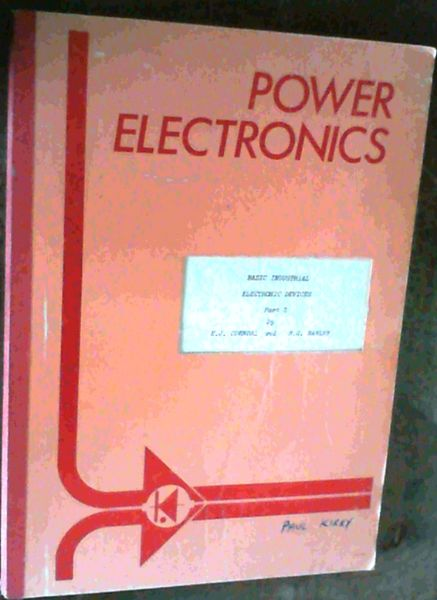 Image for Power Electronics; Basic Industrial Electronic Devises