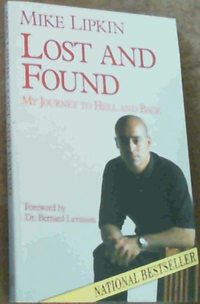 Image for Lost and Found: My Journey to Hell and Back