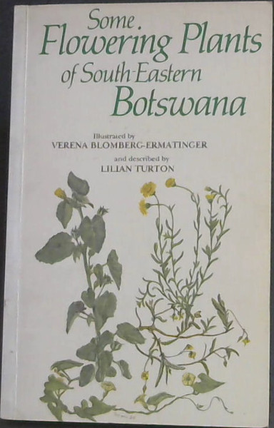 Image for Some flowering plants of South-Eastern Botswana