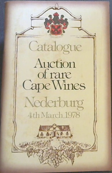 Image for Catalogue - Auction of rare Cape Wines - Nederburg 4th March, 1978