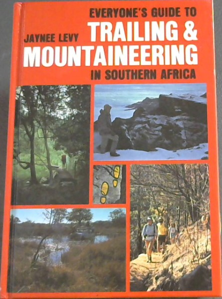 Image for Everyone's Guide to Trailing and Mountaineering in South Africa