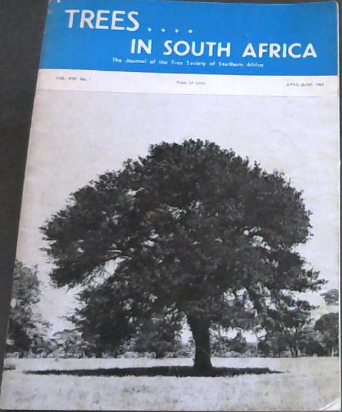 Image for Trees in South Africa : The Journal of the Tree Society of Southern Africa - Vol XXI, No 1 - April-June, 1969
