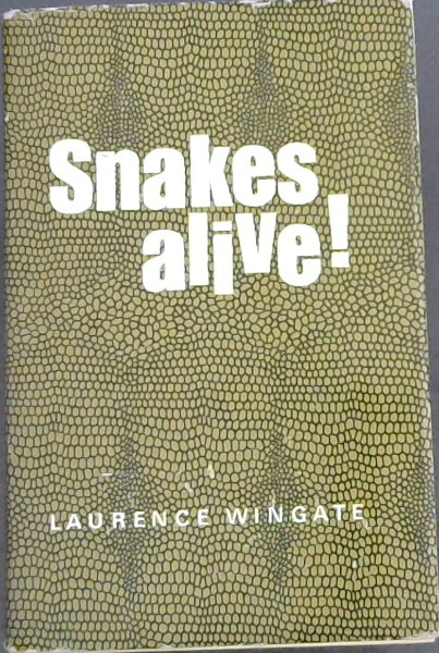 Image for SNAKES ALIVE!