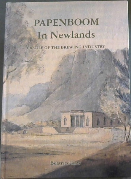 Image for Papenboom in Newlands: Cradle of the brewing industry
