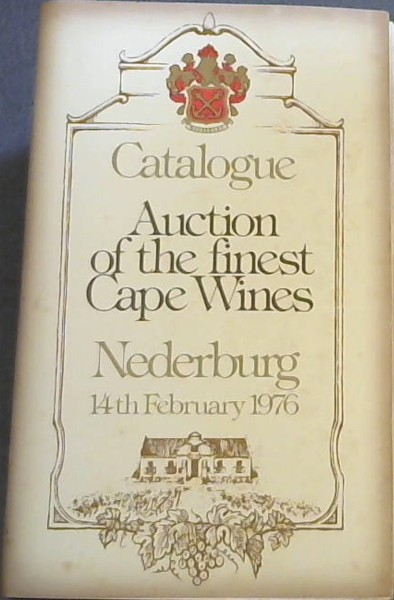 Image for Catalogue - Auction of rare Cape Wines - Nederburg 14th February 1976