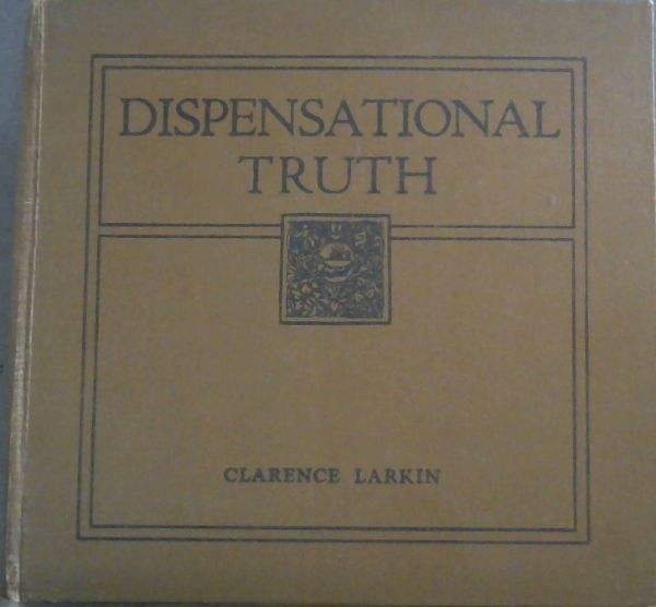 Image for Dispensational Truth