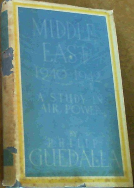 Image for Middle East 1940 - 1942 : A Study in Air Power