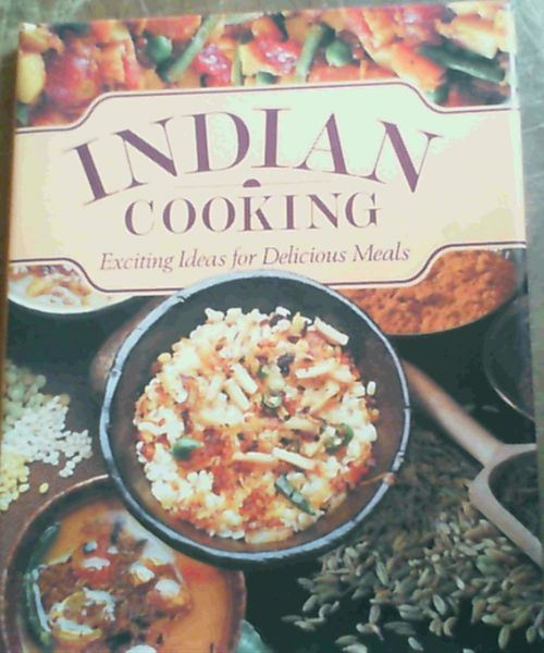 Image for Indian Cooking: Exciting Ideas for Delicious Meals