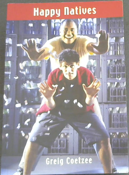 Image for Happy Natives:  A play (2003 tour)