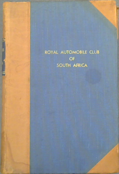 Image for Legal Notes on Motoring, as published from time to time in the Official Journal of the Royal Automobile Club of South Africa