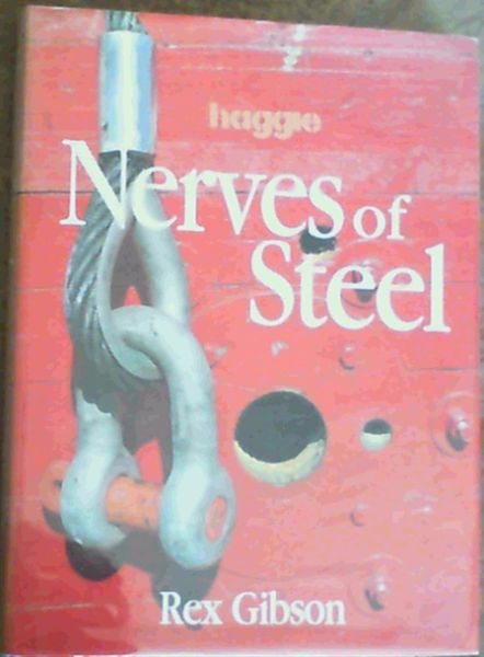Image for Nerves of Steel : The Story of the Haggie Group from 1972-1996