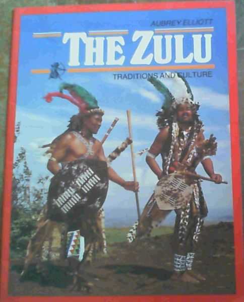 Image for The Zulu : Traditions and Culture