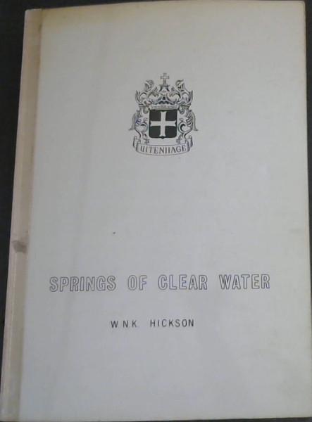 Image for Springs of Clear Water : A History of Uitenhage Water Supply 1773-1989
