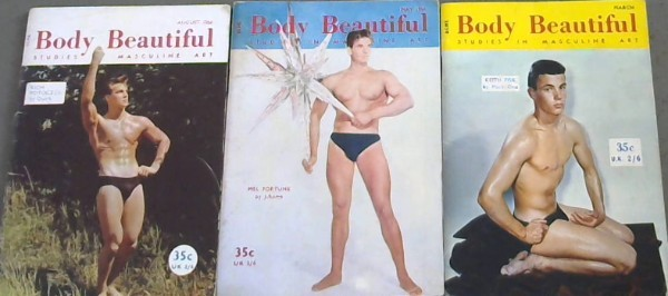 Image for Body Beautiful : Studies in Masculine Art - March, May, August 1960