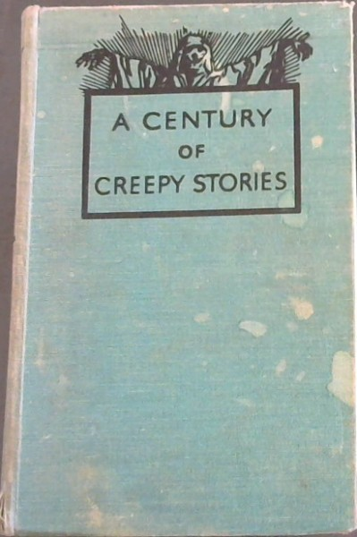 Image for A Century of Creepy Stories