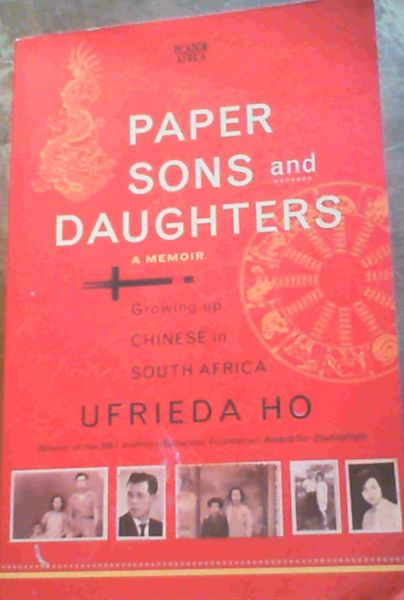 Image for Paper Sons and Daughters: Growing Up Chinese in South Africa