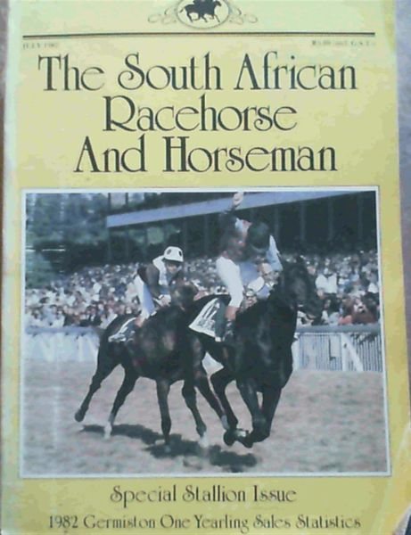 Image for The South African Racehorse & Horseman July 1982