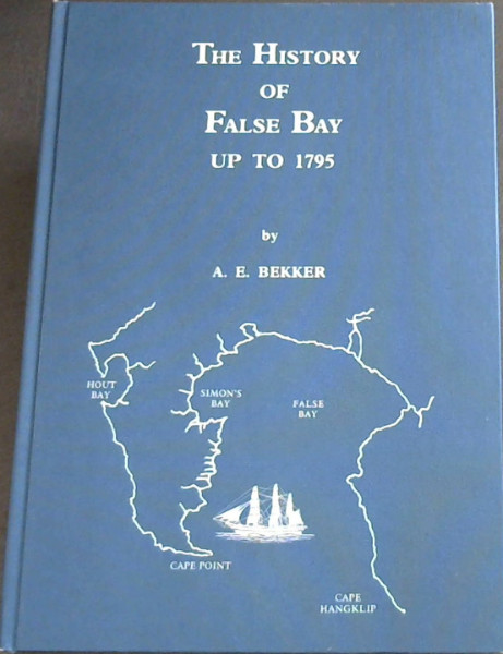 Image for The History of False Bay up to 1795