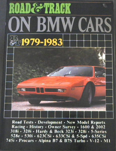 "Image for ""Road & Track"" on BMW Cars, 1979-1983 (Brooklands Books Road Tests Series)"