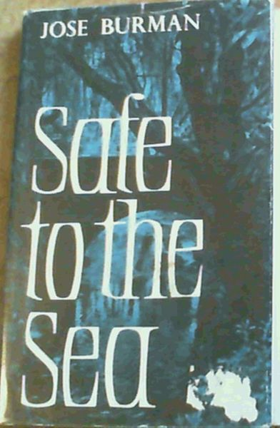 Image for Safe To The Sea