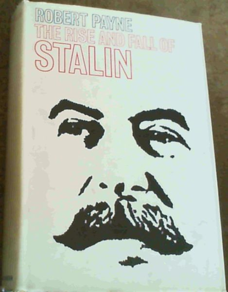 Image for The Rise and Fall of Stalin