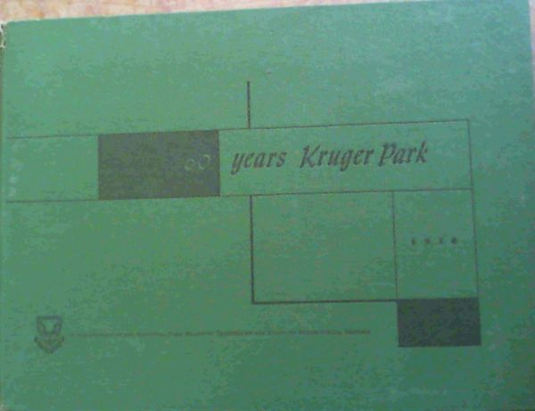 Image for 60 Years Kruger Park