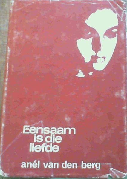 Image for Eensaam Is Die Liefde