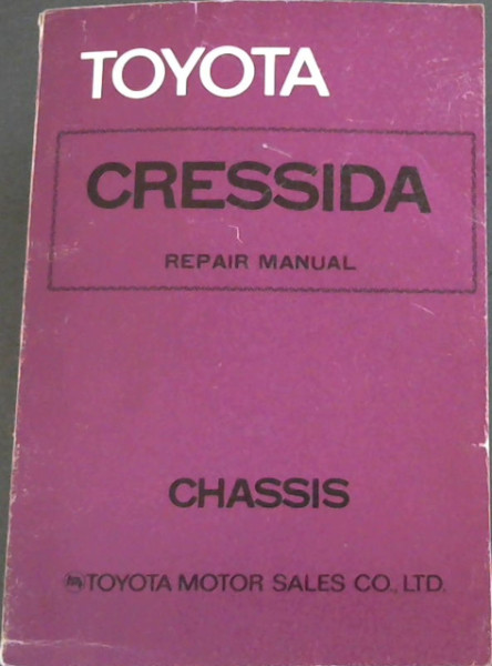 Image for TOYOTA CRESSIDA - Repair Manual Chassis (No. 98192)